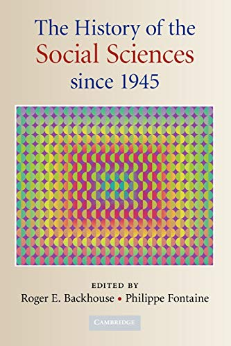 9780521717762: The History of the Social Sciences since 1945