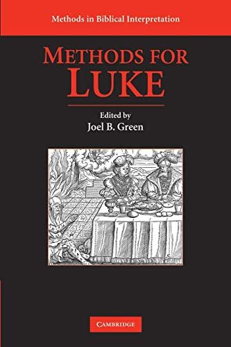 9780521717816: Methods for Luke (Methods in Biblical Interpretation)
