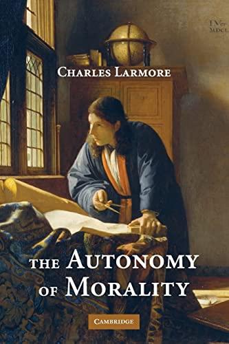 9780521717823: The Autonomy of Morality