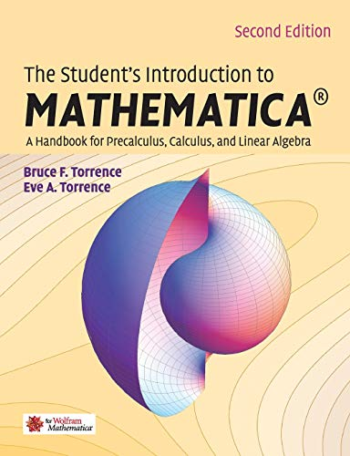 9780521717892: The Student's Introduction to MATHEMATICA ®: A Handbook for Precalculus, Calculus, and Linear Algebra