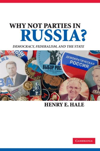 9780521718035: Why Not Parties in Russia?: Democracy, Federalism, and the State