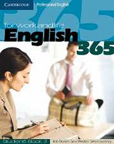 English 365: For Work and Life (Student`s: Bob Dignen, Steve