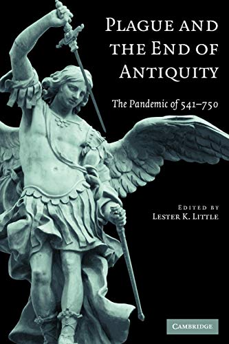 9780521718974: Plague and the End of Antiquity: The Pandemic of 541-750