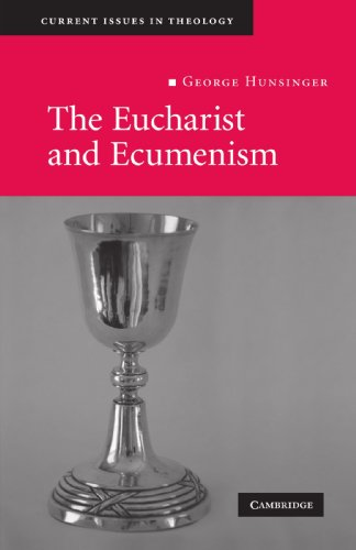 9780521719179: The Eucharist and Ecumenism: Let us Keep the Feast (Current Issues in Theology)