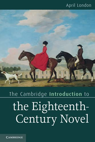 9780521719674: The Cambridge Introduction to the Eighteenth-Century Novel (Cambridge Introductions to Literature)