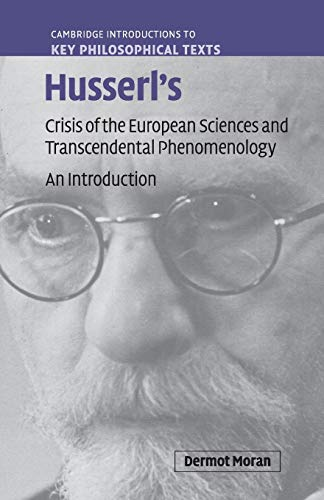 9780521719698: Husserl's Crisis of the European Sciences and Transcendental Phenomenology: An Introduction