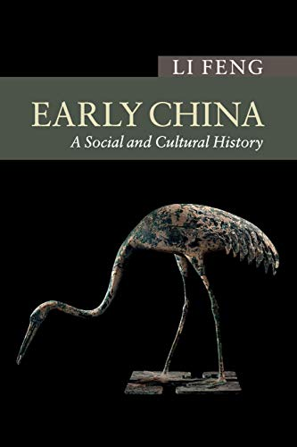 9780521719810: Early China: A Social and Cultural History (New Approaches to Asian History)
