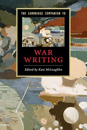 9780521720045: The Cambridge Companion to War Writing (Cambridge Companions to Literature)