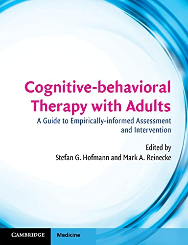 9780521720892: Cognitive-behavioral Therapy with Adults: A Guide to Empirically-informed Assessment and Intervention (Cambridge Medicine (Paperback))