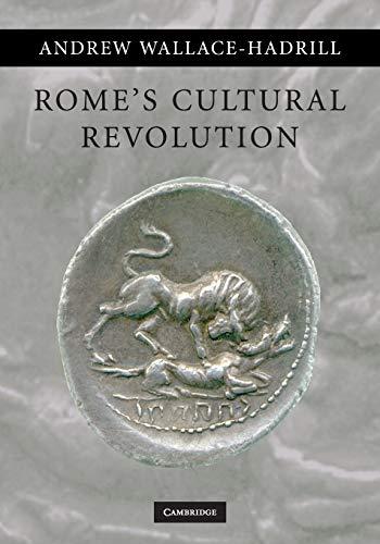 9780521721608: Rome's Cultural Revolution