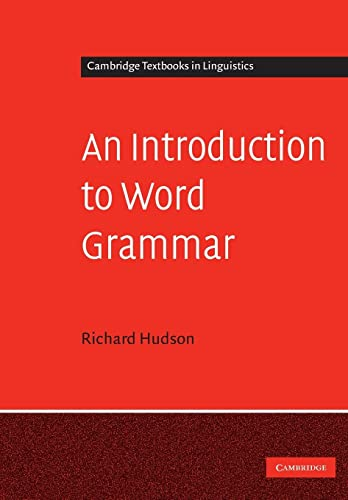 9780521721646: An Introduction to Word Grammar (Cambridge Textbooks in Linguistics)