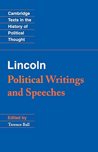 9780521722261: Lincoln: Political Writings and Speeches (Cambridge Texts in the History of Political Thought)