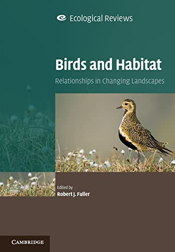 9780521722339: Birds and Habitat: Relationships in Changing Landscapes (Ecological Reviews)