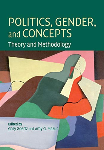 9780521723428: Politics, Gender, and Concepts: Theory and Methodology