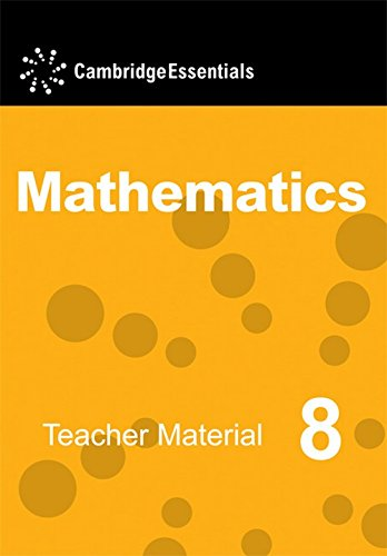 Cambridge Essentials Mathematics Year 8 Teacher Material: Maureen Hayes, Susan