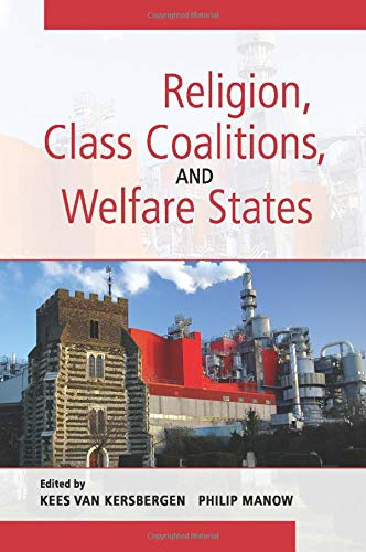 9780521723954: Religion, Class Coalitions, and Welfare States (Cambridge Studies in Social Theory, Religion and Politics)