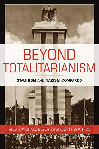 9780521723978: Beyond Totalitarianism: Stalinism and Nazism Compared