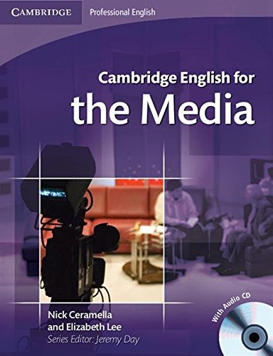 9780521724579: Cambridge English for the Media Student's Book with Audio CD