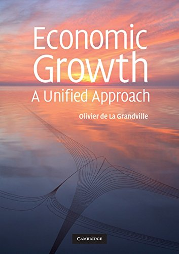 9780521725200: Economic Growth: A Unified Approach