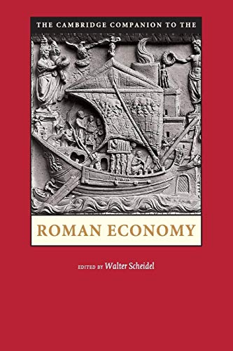 9780521726887: The Cambridge Companion to the Roman Economy Paperback (Cambridge Companions to the Ancient World)