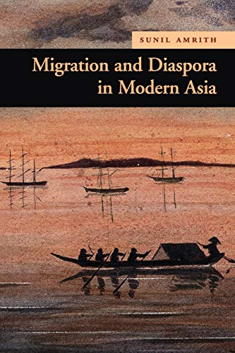 9780521727020: Migration and Diaspora in Modern Asia (New Approaches to Asian History)