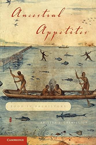 9780521727075: Ancestral Appetites: Food in Prehistory