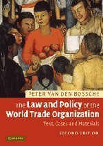 9780521727594: The Law and Policy of the World Trade Organization: Text, Cases and Materials