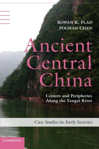 Ancient Central China: Centers and Peripheries along: Flad, Rowan K.;
