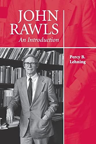 John Rawls: An Introduction: Lehning, Percy B.
