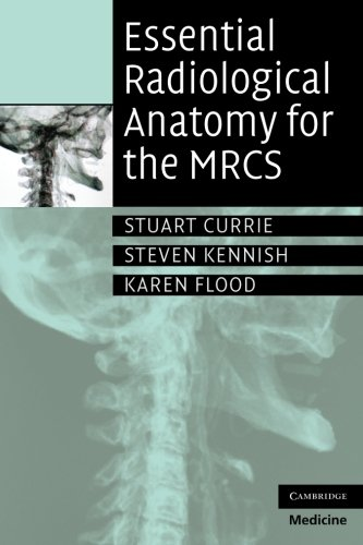 9780521728089: Essential Radiological Anatomy for the MRCS