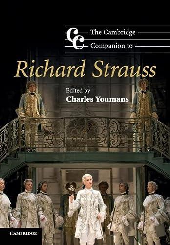 9780521728157: The Cambridge Companion to Richard Strauss
