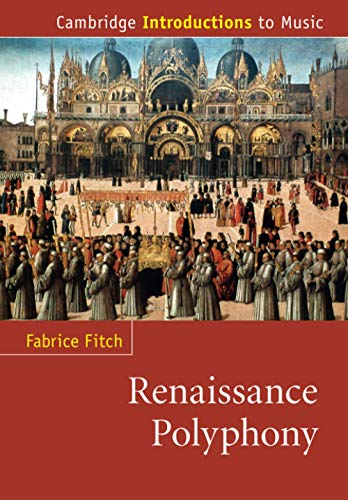 9780521728171: Renaissance Polyphony (Cambridge Introductions to Music)