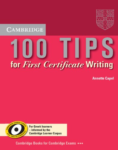 9780521728430: 100 Tips for First Certificate Writing Booklet (Greek edition) (Cambridge First Certificate Skills)