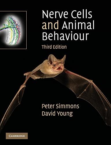 9780521728485: Nerve Cells and Animal Behaviour