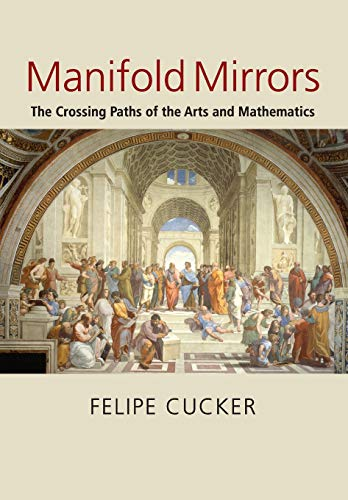 9780521728768: Manifold Mirrors: The Crossing Paths of the Arts and Mathematics