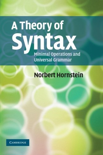 9780521728812: A Theory of Syntax: Minimal Operations and Universal Grammar