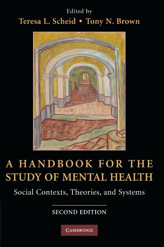 9780521728911: A Handbook for the Study of Mental Health: Social Contexts, Theories, and Systems