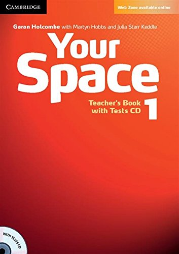 9780521729253: Your Space  1 Teacher's Book with Tests CD