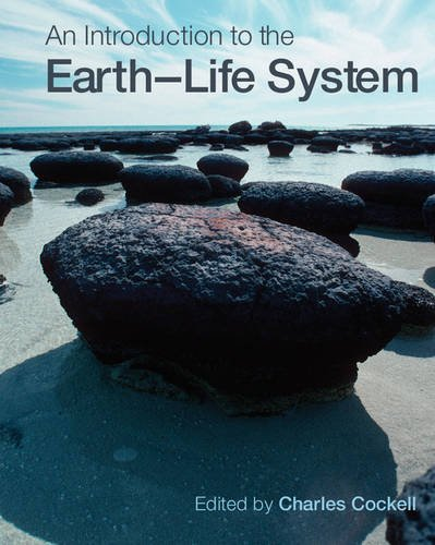 9780521729536: An Introduction to the Earth-Life System Paperback