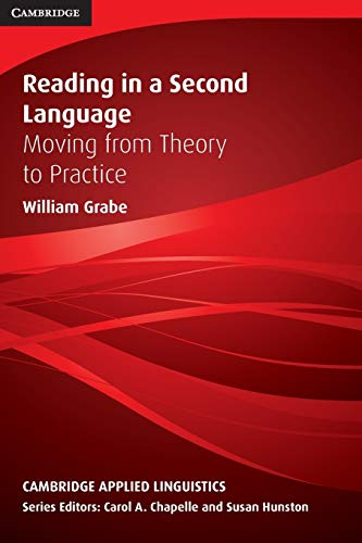 9780521729741: Reading in a Second Language: Moving from Theory to Practice (Cambridge Applied Linguistics)