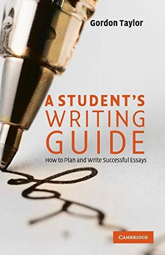 9780521729796: A Student's Writing Guide Paperback: How to Plan and Write Successful Essays