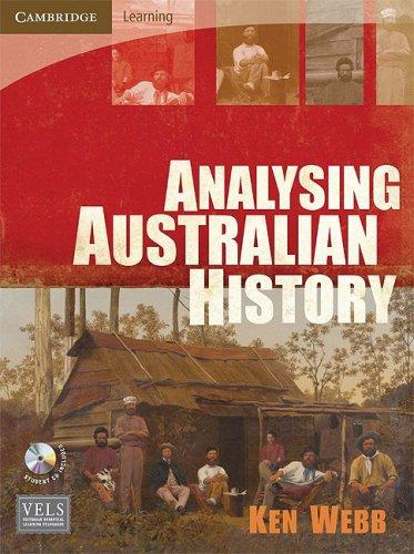 Analysing Australian History (Paperback): Ken Webb