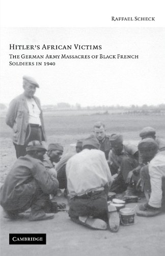 9780521730617: Hitler's African Victims: The German Army Massacres of Black French Soldiers in 1940
