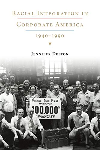 9780521730808: Racial Integration in Corporate America, 1940-1990