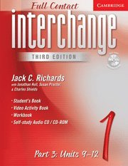 9780521730983: Interchange Third Edition Full Contact Level 1 Part 3 Units 9-12
