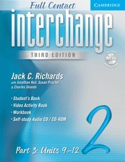 9780521731027: Interchange Third Edition Full Contact Level 2 Part 3 Units 9-12