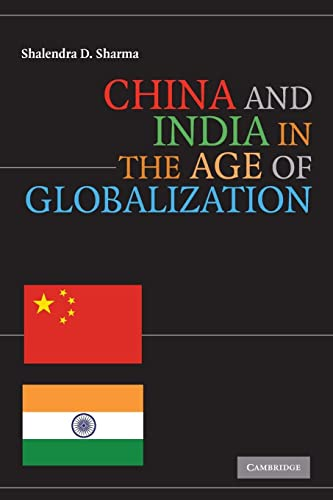 9780521731362: China and India in the Age of Globalization