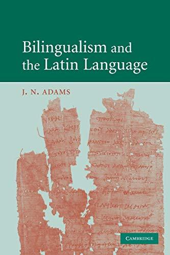 9780521731515: Bilingualism and the Latin Language