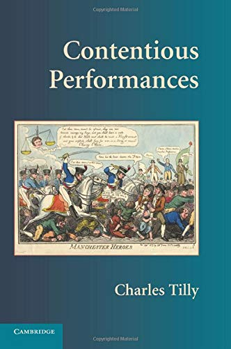 9780521731522: Contentious Performances (Cambridge Studies in Contentious Politics)