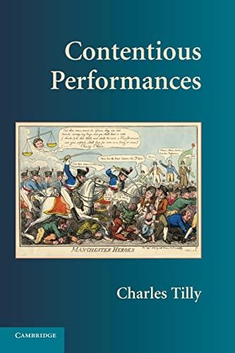 9780521731522: Contentious Performances (Cambridge Studies in Contentious Politics)